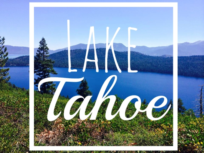 Lake Tahoe | via thewanderingblonde.com
