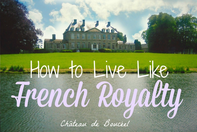How To Live Like French Royalty at the Chateau de Bouceel. Details on our stay in an 18th century chateau in the French countryside | via The Wandering Blonde