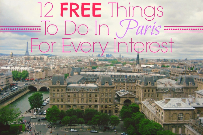 12 Free Things to Do in Paris for Every Interest